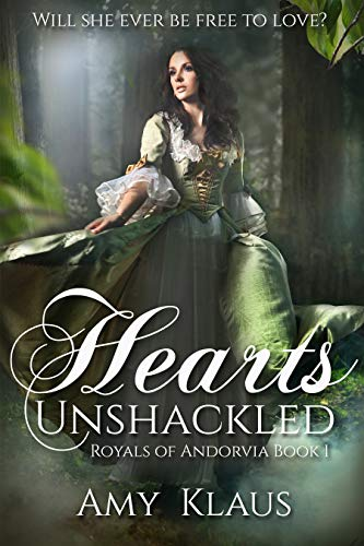 Book Review: Hearts Unshackled (Royals of Andorvia Book One)